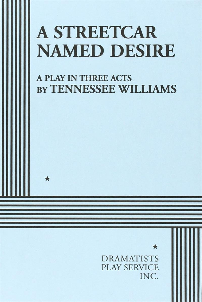 streetcar named desire by tennesse williams essay