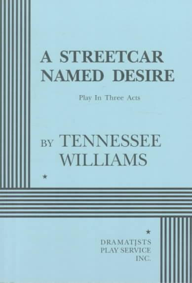 literary analysis of the book the street car named desire by tennessee williams