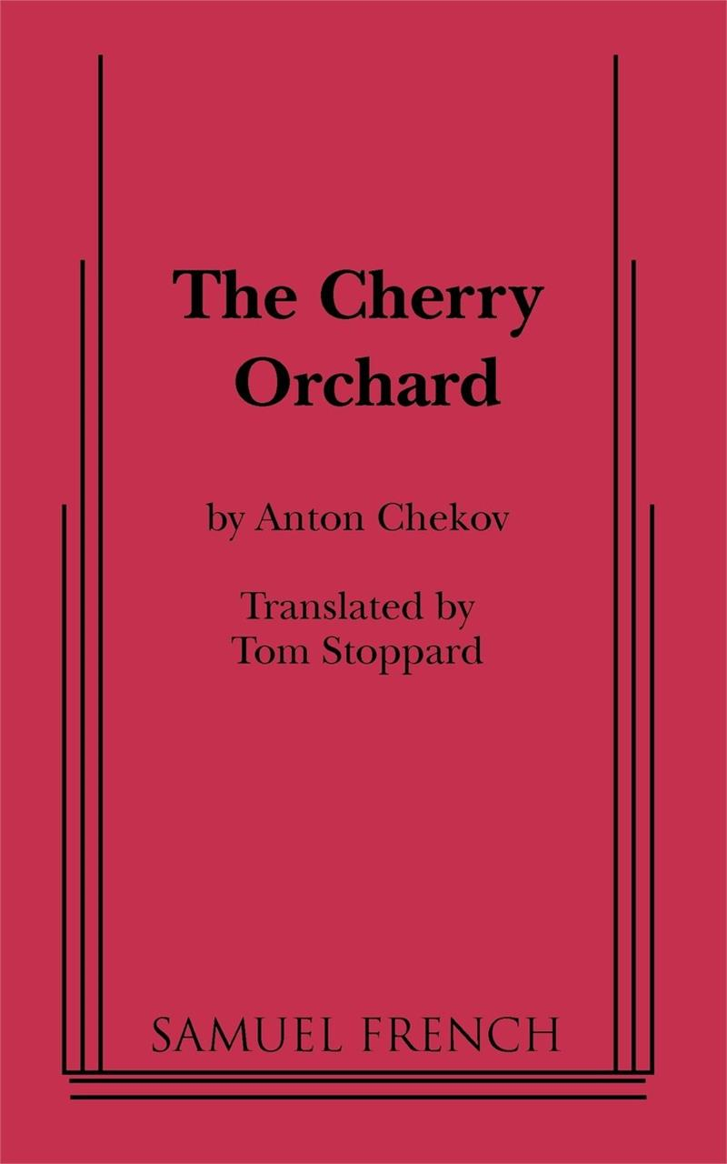 the similarities of protagonists mental belief in the plays the cherry orchard by anton chekhov a do