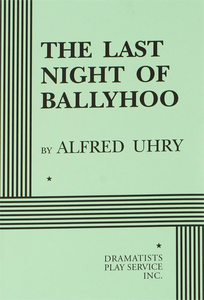 a review of the play the last night of ballyhoo