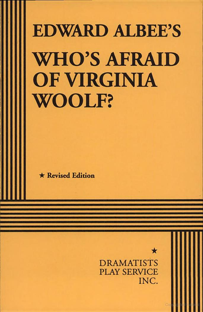 a analysis of whos afraid of virginia woolf by edward albees Pathological interaction in edward albee's who's afraid of virginia woolf samira sasani department of foreign languages, shiraz university, shiraz, iran.