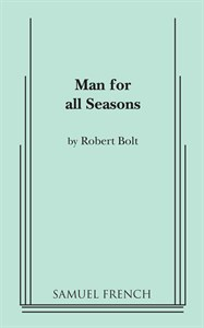 a description of the play a man for all seasons by robert bolt No description a man for all seasons plot & setting this play takes place between 1529-1535 in tudor england under the rule of henry viii characters sir thomas more personal response i found the play to be deeply enjoyable because the tudor age is my all-time favorite period in british history.